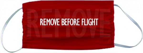 """Mund- und Nasenschutz Maske """"Remove Before Flight"""" rot"""